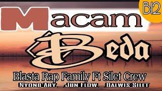 MACAM BEDA _ Blasta Rap Family #music2019 Nyong Ary Blasta Rap