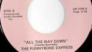 "the Funnybone Express ""all the way down"""