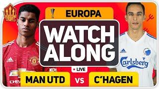 MANCHESTER UNITED vs FC COPENHAGEN With MARK GOLDBRIDGE LIVE