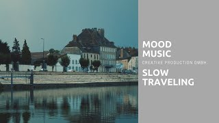 MoodMusic.ch – Slow Traveling