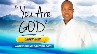 YOU ARE GOD BY JERMAINE GORDON FROM THE LORD I SURRENDER ALBUM
