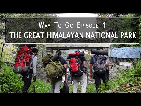 Way To Go | The Great Himalayan National Park