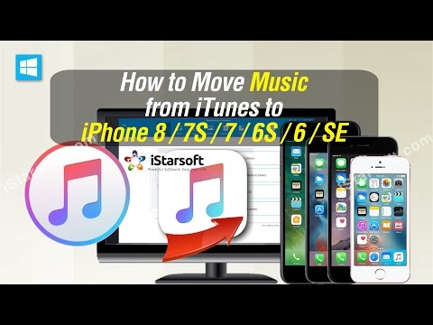 How to Move Music from iTunes to iPhone 8/7S/7/6S/6/SE