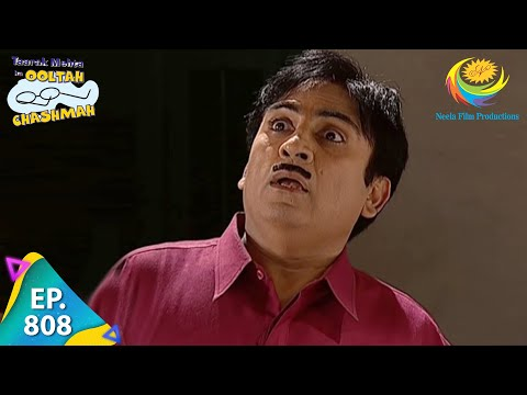 Taarak Mehta Ka Ooltah Chashmah - Episode 808 - Full Episode