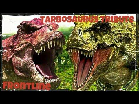 Tarbosaurus Tribute/Frontline