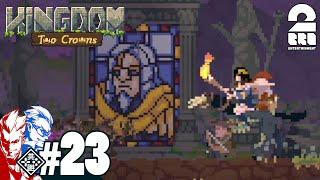 #23【王の帰還】弟者,兄者の「Kingdom Two Crowns」【2BRO.】