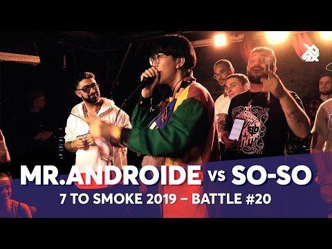 MR.ANDROIDE Vs SO-SO | Grand Beatbox 7 TO SMOKE Battle 2019 | Battle 20