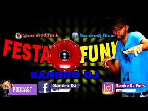 PODCAST FESTA FUNK 2018 - Só As Brabas + Download