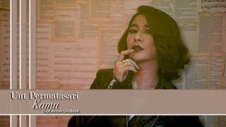 Uut Permatasari - Kamu  [Official Music Video]