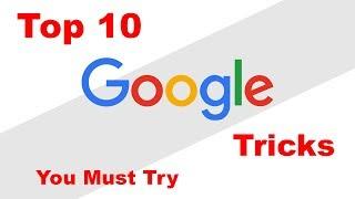 Top 10 Cool Google Tricks 2018 - You Must Try 10 Google Hidden Tricks - CT Academy
