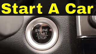 How To Start A Car With An Engine Start ButtonTutorial