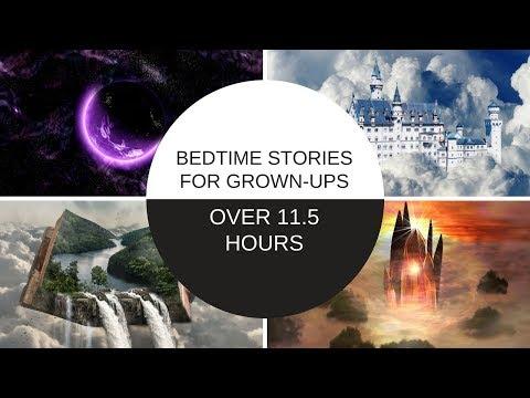 Sleep All Night: 11.5 Hours+ (23 Sleep Stories) of Bedtime Stories For Grown-ups