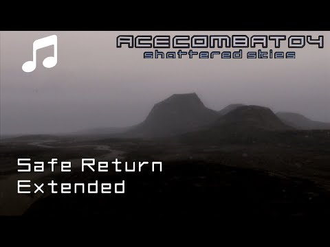 Safe Return Extended  Ace Combat 04 OST
