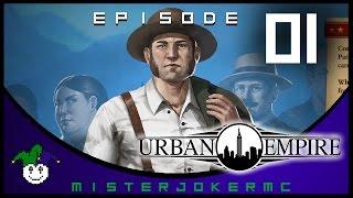 Urban Empire Gameplay - 01 - Let's Play Urban Empire- First Look Urban Empire