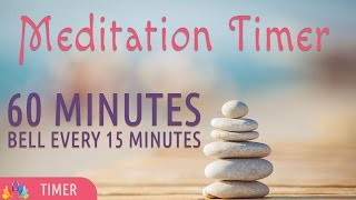 Meditation Timer   60 Minutes   Bell every 15 Mins   Online Meditation Timer