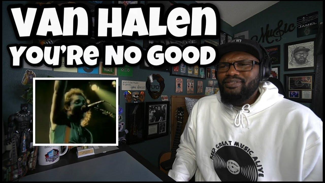 Download Van Halen - You're No Good | REACTION