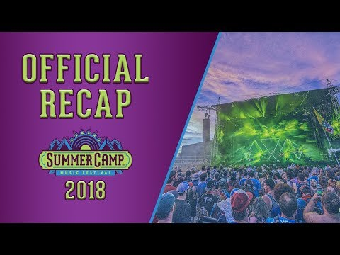 Official 2018 Summer Camp Music Festival Recap