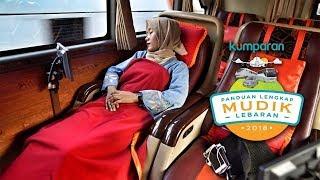 Panduan Lengkap Mudik 2018 : Naik Bus Paling Nyaman di Indonesia