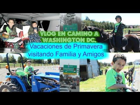 VLOG CAMINO A WASHINGTON DC | SPRING BREAK | VISITANDO FAMILIA Y AMIGOS