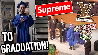 wearing a crazy outfit at my high school graduation gucci louis vuitton supreme