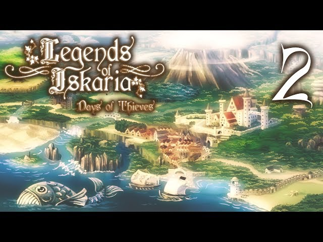 🎮 Legends of Iskaria : Days of Thieves | Ep. 2 | Let's play FR