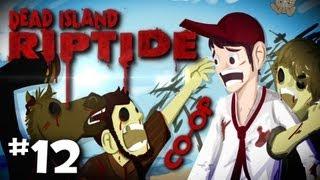 """Dead Island Riptide Co-Op w/ Nova & SSoHPKC Walkthrough Part 12 """"Missing Engine"""""""