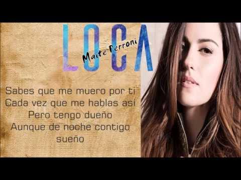 Maite Perroni - Loca feat. Cali Dandee letra