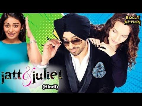 Jatt & Juliet Full Movie   Hindi Dubbed Movies 2019 Full Movie   Diljit Dosanjh   Hindi Movies