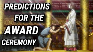 PREDICTIONS FOR THE UPCOMING AWARD CEREMONY - KINGDOM MANGA DISCUSSION 641 642キングダム