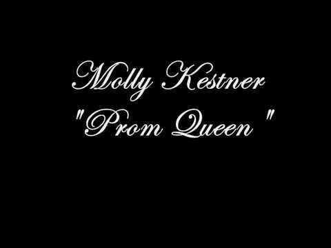 Molly Kestner -  Prom Queen Lyrics