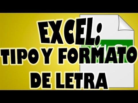 Cambiar el Tipo de Letra, Formato, Tamaño, Color, en una Hoja de Excel
