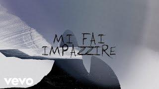 BLANCO, Sfera Ebbasta - MI FAI IMPAZZIRE (Lyric Video)