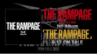 THE RAMPAGE from EXILE TRIBE / 1st Album「THE RAMPAGE」【2018.9.12 Release】全20曲一挙紹介
