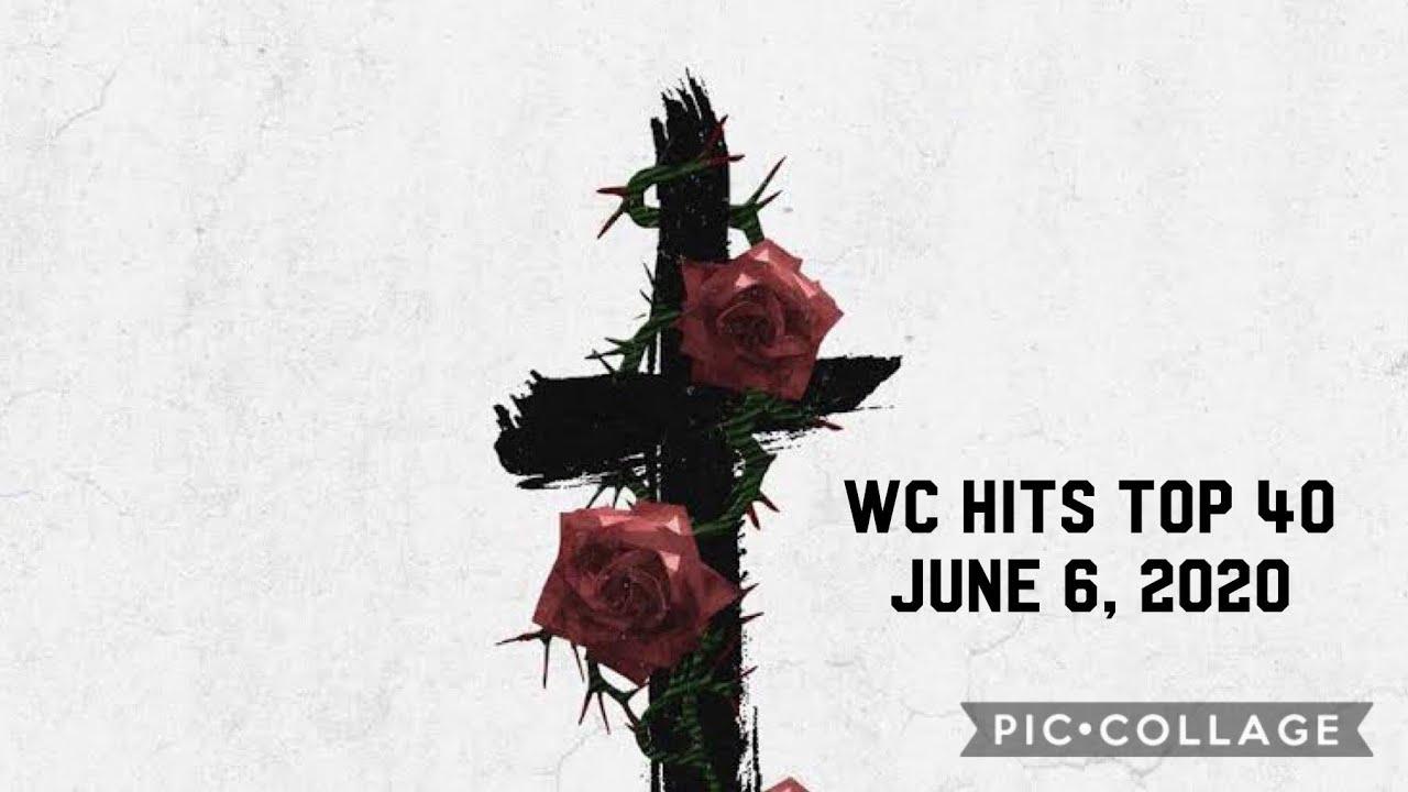 WC HITS TOP 40 (June 6, 2020)