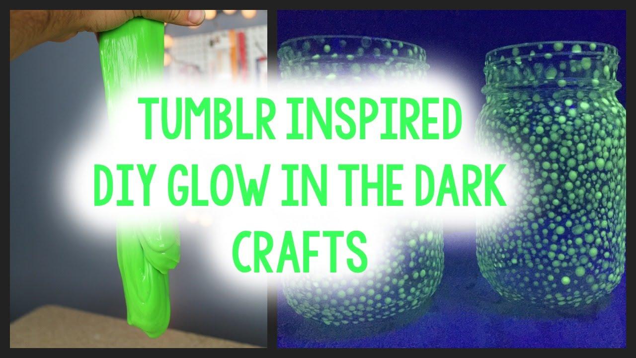 Diy Glow In The Dark Crafts Tumblr Inspired