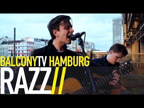 RAZZ - LET IT IN, LET IT OUT (BalconyTV)
