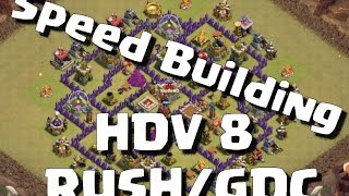 [SPEED BUILDING] HDV 8 anti 3 etoiles GDC & Rush / avec replays défensifs / Clash of Clans FR