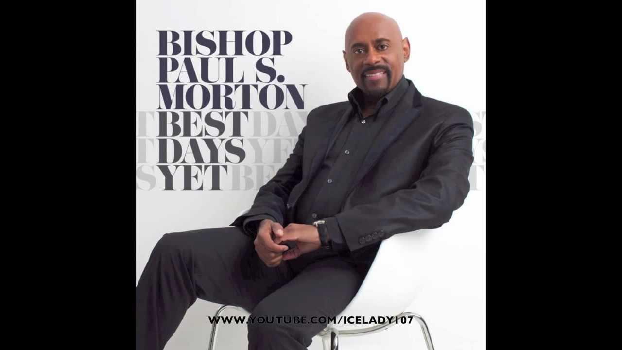 Flow To You - Bishop Paul S. Morton | Shazam