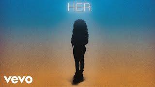 Download H.E.R. - Best Part (Audio) ft. Daniel Caesar