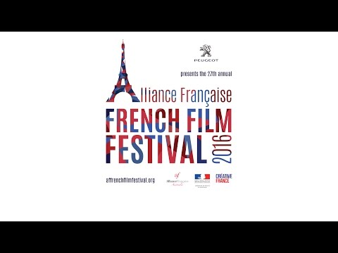 Alliance Française French Film Festival 2016 Official Trailer