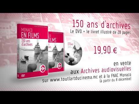 """Archives audiovisuelles de la Principauté de Monaco : DVD """"150 ANS D'ARCHIVES"""""""