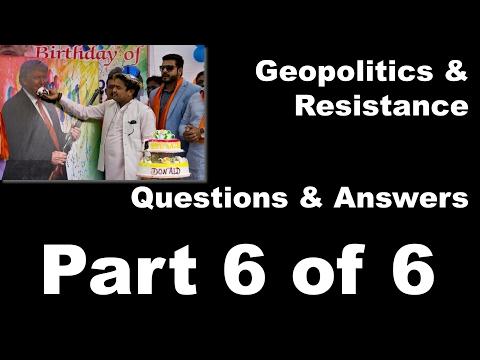 Geopolitics and Resistance Trump & Modi Part 6 of 6
