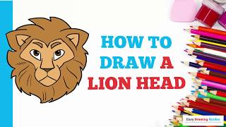 How to Draw a Lion Head in a Few Easy Steps: Drawing Tutorial for Kids and Beginners