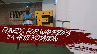 Aristo Luis - Fitness for Warriors #4 Anti Rotation