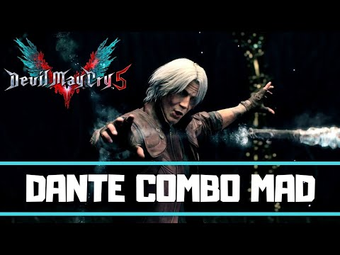 Devil May Cry 5 - Dante Combos MAD Sin Devil Trigger Unleashed