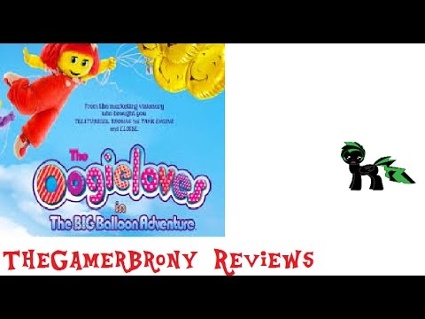 TheGamerBrony Reviews: The Oogieloves in the Big Balloon Adventure