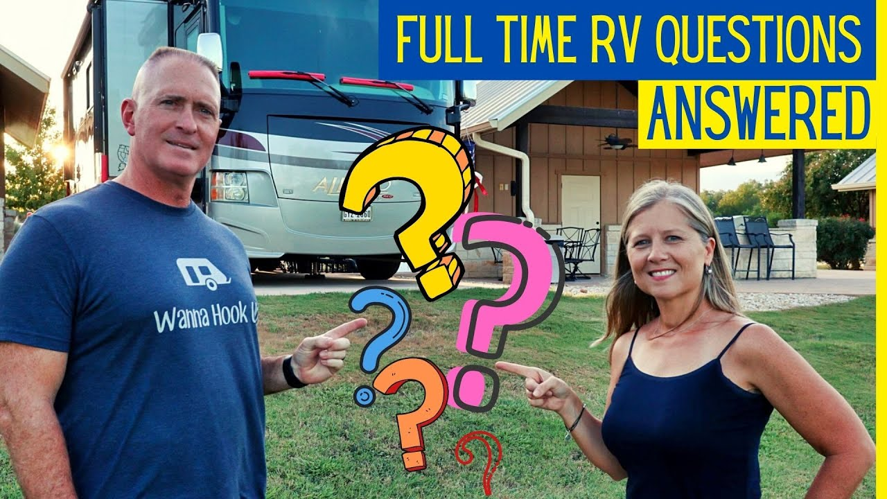 Questions About Full Time RVing