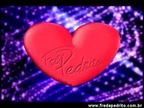 Fred & Pedrito - Um Pedacinho do meu Coração