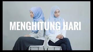 Gambar cover MENGHITUNG HARI 2 (Dalia Farhana & Shazlin Salamat Cover)