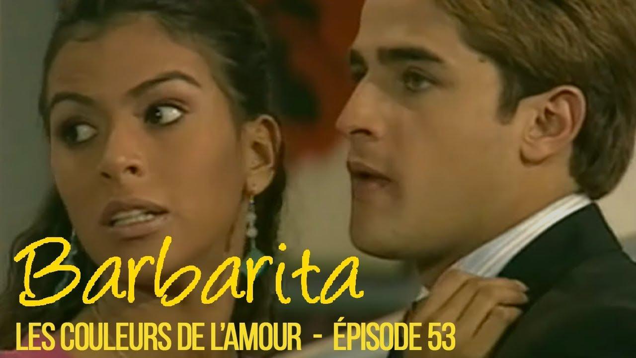 Download BARBARITA, les couleurs de l'amour - EP 53 -  Complet en français